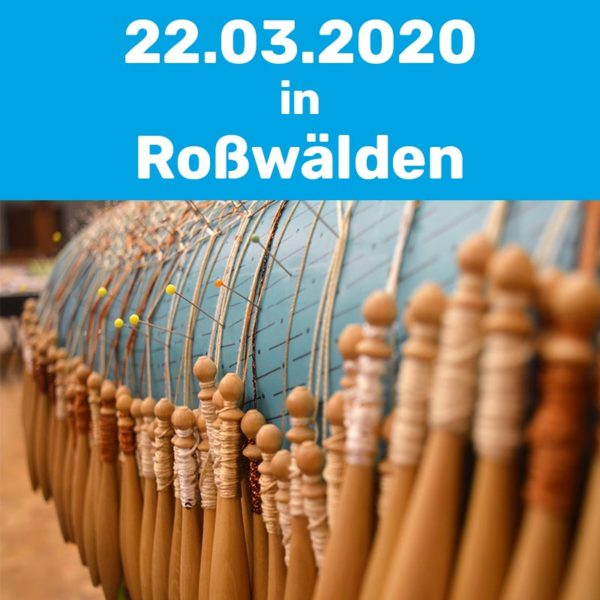 Klöppelkurs am 22.03.2020 in Roßwälden.