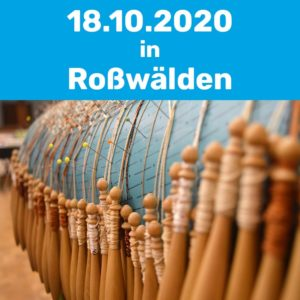 Klöppelkurs am 18.10.2020 in Roßwälden.